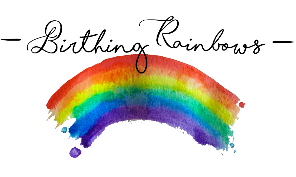 Birthing Rainbows